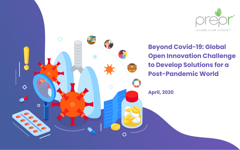 Beyond Covid-19: Global Open Innovation Challenge to Develop Solutions for a Post-Pandemic World